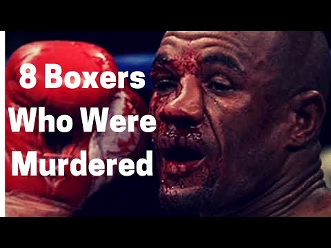 8 Boxers Who Were Murdered