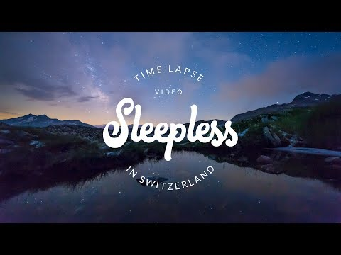 Sleepless in Switzerland - 4K Time Lapse