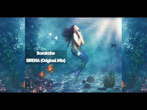 Boroimhe - Sirena (Original Mix) [Tech house - Venezuela]