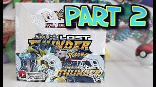 Opening A Lost Thunder Booster Box Part 2 by Unlisted Leaf