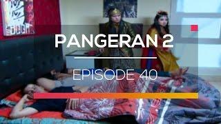 Nonton Pangeran 2  - Episode 40 Film Subtitle Indonesia Streaming Movie Download