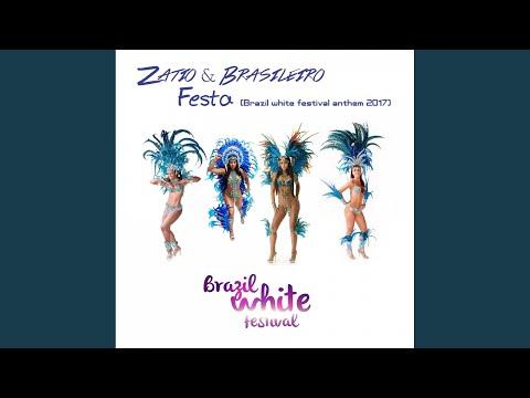 Festa-Brazil White Festival Anthem 2017 (Radio Edit) (видео)