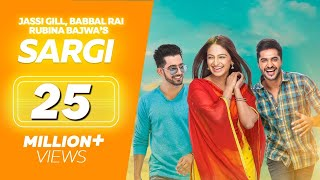 Sargi (Full Movie) - Jassi Gill, Babbal Rai, Rubina Bajwa | Punjabi Film | Latest Punjabi Movie 2017