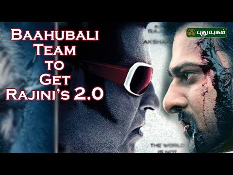 Baahubali Team to get Rajinikanth's 2.0 | First Frame 20-06-2017 Puthuyugam Tv