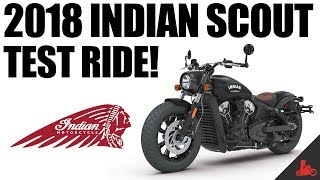 9. 2018 Indian Scout Test Ride!