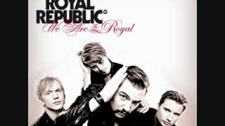 Download Lagu Royal Republic - All Because Of You [With Lyrics] Mp3