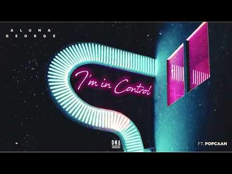 Alunageorge ft. Popcaan - I'm In Control (DN4 Remix)
