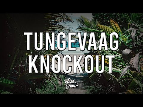 Tungevaag - Knockout (Extended Mix)