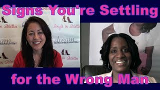 Find out the signs that you're settling for the wrong man from a top dating coach for women over 40.3 Secrets Guaranteed to Attract Any Man!Get the Free Report Now!http://www.singleinstilettos.com/m-3-secrets-attract-man-ytSuzanne Oshima, Matchmaker & Dating Coach at Dream Bachelor & Bachelorette & the Founder of Single in Stilettos (http://www.singleinstilettos.com) interviews Tinzley Bradford, Life, Love & Relationship Coach.Get relationship advice for women over 40 & relationship tips for women from a top dating coach for women over 40 & 50.Dating Coach for women in their 40's Dating Coach for women in their 50'sGet the best dating advice for women over 40 from Tinzley Bradford.Stay tuned for the next Single in Stilettos Weekly Show and get the best dating advice & dating tips!Sponsored by CupidsPulse http://www.cupidspulse.comSuzanne Oshima is a Matchmaker & Dating Coach at Dream Bachelor & Bachelorette: http://www.dreambachelor.comDating advice for women over 40. Dating advice for women over 50.