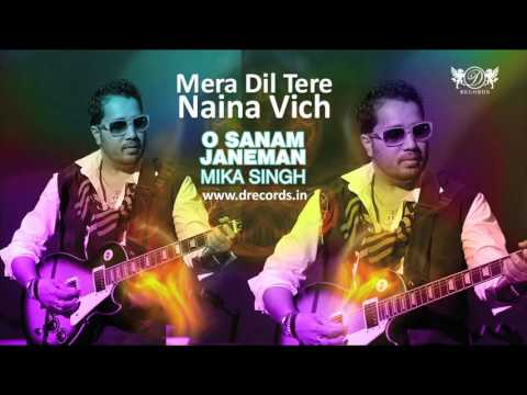 Video Mera Dil Tere Naina Vich | Mika Singh | Full Audio Song | DRecords download in MP3, 3GP, MP4, WEBM, AVI, FLV January 2017