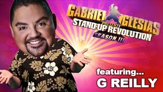 G Reilly – Gabriel Iglesias presents: StandUp Revolution! (Season 3)