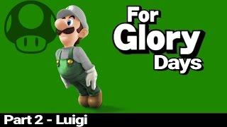 For Glory Days: Luigi – Part 2