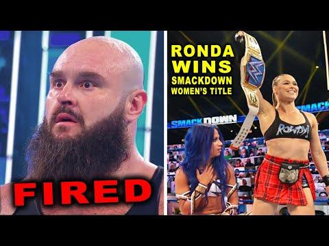 Braun Strowman Fired & Ronda Rousey Wins SmackDown Women's Title - WWE News & Rumors November 2020