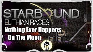 Let's Play Starbound 1.3 with the Elithian Races! A new universe of adventure awaits! Follow our Starbound Elithian Races ...