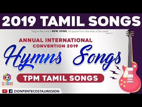 TPM SONGS | TPM Songs Tamil 2019 | International Convention Songs | The Pentecostal Mission | ZPM