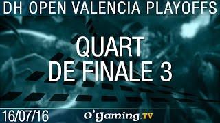Quart de finale 3 - 2016 DreamHack Open: Valencia - Ro8