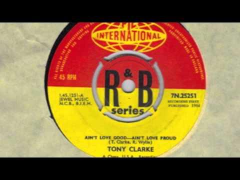 Aint Love Good   Aint Love Proud   Tony Clarke