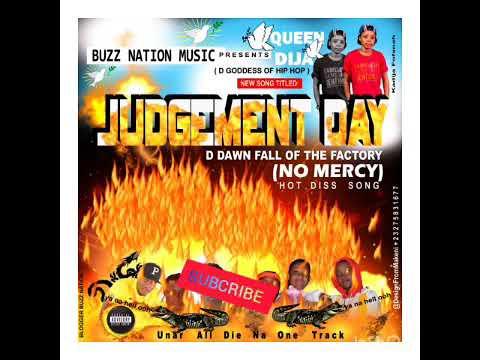 judgement day- QUEEN DIJA ( NO MERCY)