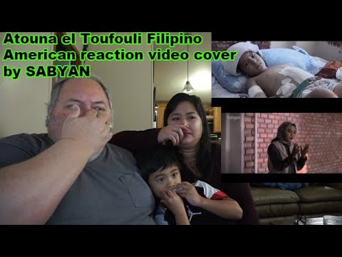 Atouna el Toufouli Filipino American reaction video cover by  SABYAN