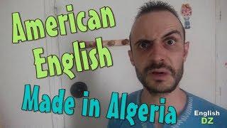 American English VS British English تعلم الإنجليزية باللهجة الجزائرية Apprendre l'Anglais avec le dialecte Algérien Learn...