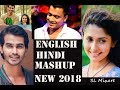 ENGLISH AND HINDI MASHUP WITH SINHALA MASHUP VIDEO NEW 2018