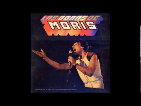 Moris - Las Obras de Moris - En Vivo - Full Album
