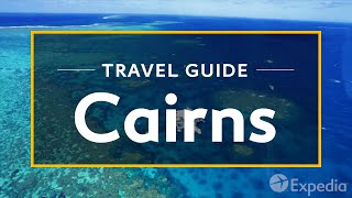Cairns Australia  city photo : Cairns Vacation Travel Guide | Expedia
