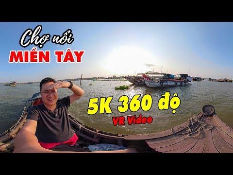 360 VR VIDEO 5K ▶ Chợ nổi Miền Tây Long Xuyên | DU LỊCH AN GIANG - Thời lượng: 13 phút.