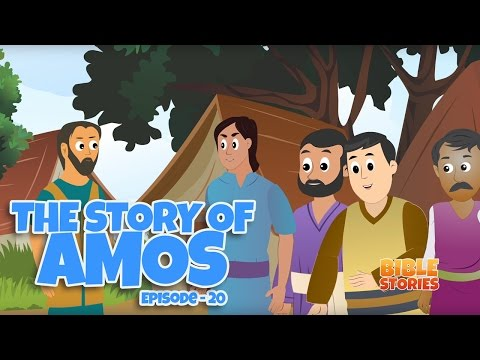 Bible Stories for Kids! The Story of Amos (Episode 20)