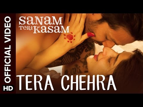 Tera Chehra - Sanam Teri Kasam(2016)