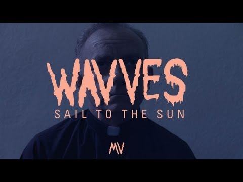 "Wavves – ""Sail To The Sun"" (Official Music Video)"