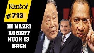 Video Robert Kuok is back VS Nazri (Thank you Tun Mahathir) MP3, 3GP, MP4, WEBM, AVI, FLV Mei 2018