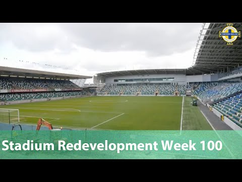 National Stadium at Windsor Park Redevelopment Week 100