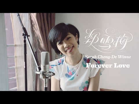 王力宏Forever Love - Bossa Nova Cover by 鄭雪梅 Sarah Cheng-De Winne