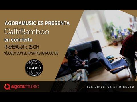 CallitBamboo en Siroco Club