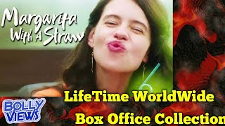 MARGARITA WITH A STRAW 2014 Movie LifeTime WorldWide Box Office Collections Verdict Hit Or Flop