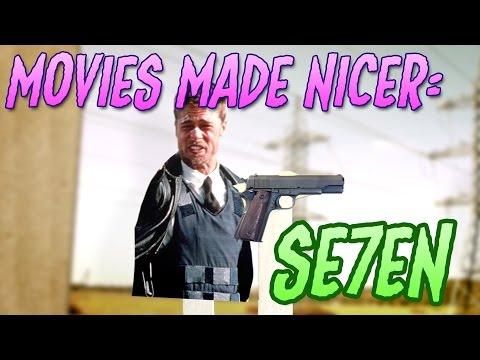 Movies Made Nicer: Se7en