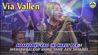Video Via Vallen - RA JODO _ OM. Sera   |   Official Video MP3, 3GP, MP4, WEBM, AVI, FLV Maret 2019