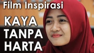 Video KAYA TANPA HARTA - Film Pendek Inspirasi MP3, 3GP, MP4, WEBM, AVI, FLV Januari 2019