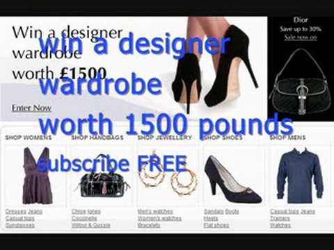 Win a designer wardrobe for 1500 pounds. subscribe for free.We have armani, adidas, fendi, gucci and much much more.