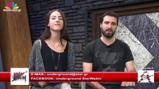 UNDERGROUND επεισόδιο 21/12/2015
