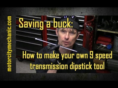 Saving A Buck: Making Your Own 9 Speed Transmission Dipstick Tool
