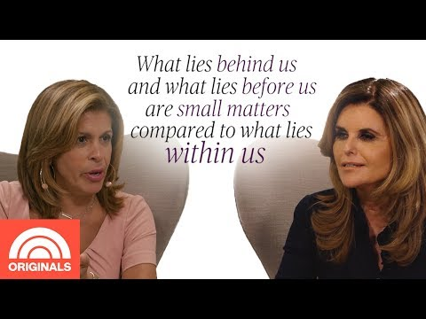 Quote of the day - Maria Shriver's Favorite Quote Is All About Finding Inner Strength  Quoted By With Hoda  TODAY