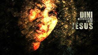L'histoire de DINI. Dini nous raconte sa rencontre avec Jésus Christ. JÉSUS LUI DIT:...