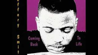 Jeffery Smith - Coming Back To Life
