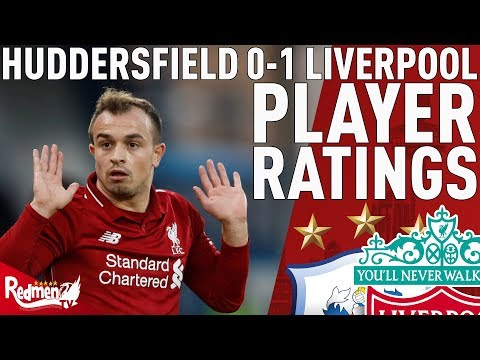 'Shaqiri Is My MOTM!' | Huddersfield 0-1 Liverpool | Player Ratings
