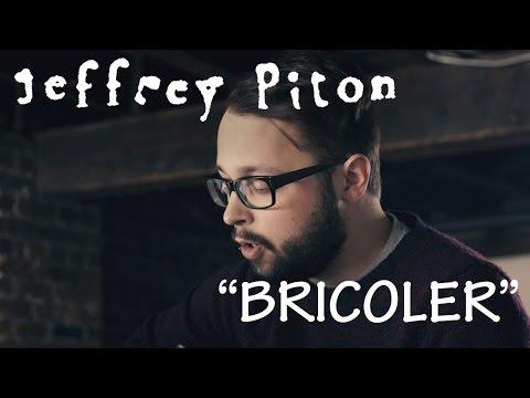 Bricoler - Jeffrey Piton