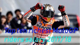 Video Top ten richest MotoGP riders salary 2017/ 18 MP3, 3GP, MP4, WEBM, AVI, FLV Februari 2018