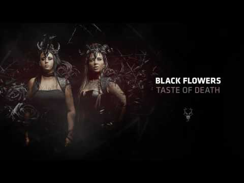 Black Flowers - Taste of Death