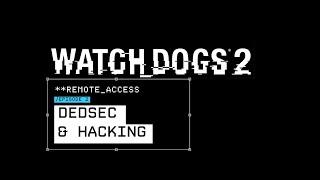 Trailer Dedsec & Hacking - SUB ITA